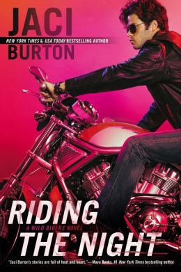 Riding the Night (Wild Riders Series #4) by Jaci Burton