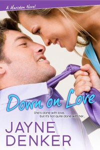 Down on Love (A Marsden Novel #1) by Jayne Denker