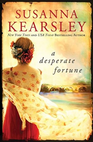 Susanna Kearsley's A Desperate Fortune