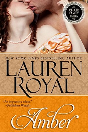 Amber (Chase Family Series Book 4)  by Lauren Royal