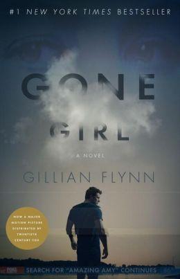 Gone Girl (Movie Tie-In Edition) by Gillian Flynn