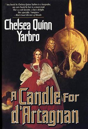A Candle For d'Artagnan Chelsea Quinn Yarbro