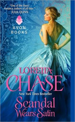 Scandal Wears Satin (Dressmakers Series #2) by Loretta Chase