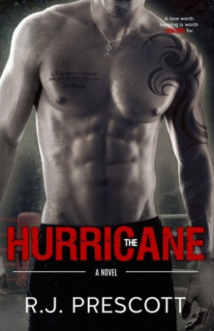 The Hurricane by R.J. Prescott