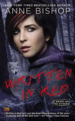 Written in Red (Anne Bishop's Others Series #1) by Anne Bishop