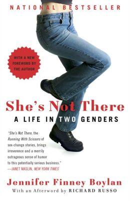 She's Not There: A Life in Two Genders  Jennifer Finney Boylan