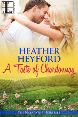 A Taste of Chardonnay by Heather Heyford