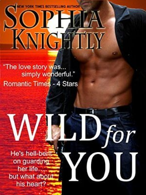 Wild for You (Tropical Heat Book 1)  by Sophia Knightly