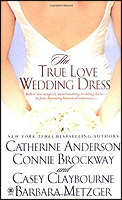 The True Love Wedding Dress