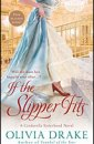Olivia Drake - If the Slipper Fits
