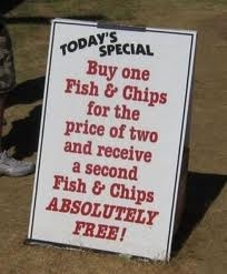 Buy one fish and chips for the price of two and receive a second fish and chips absolutely free