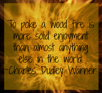 Fire Charles Dudley Warner quote