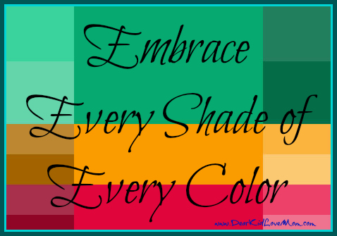 Embrace every shade of every color--advice for college students