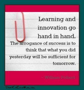 Learning and innovation go hand in hand. DearKidLoveMom.com