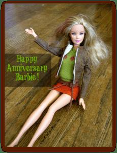 Happy Anniversary, Barbie DearKidLoveMom.com