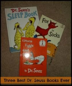 Three Best Dr. Seuss Books Ever DearKidLoveMom.com
