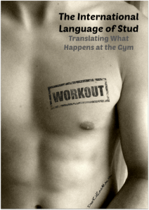 The International Language of Stud--Translating what happens at the gym DearKidLoveMom.com