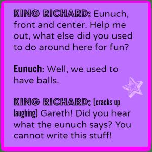 King Richard quote from Galavant! DearKidLoveMom.com