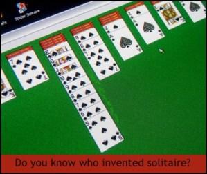 Do you know who invented solitaire? DearKidLoveMom.com