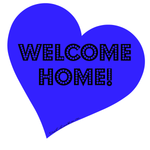 Welcome Home! DearKidLoveMom.com