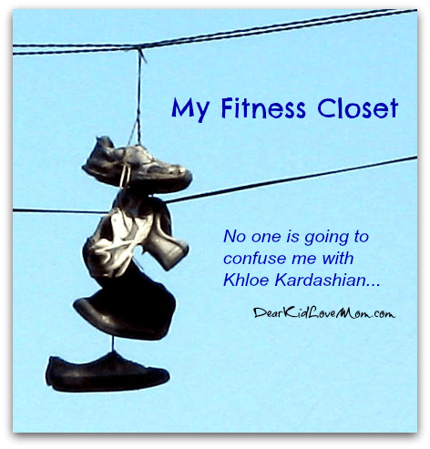 My fitness closet does not compare to Khloe Kardashian's. I think that's a good thing. DearKidLoveMom.com