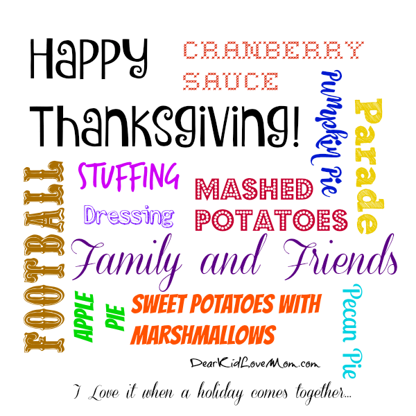 Have a wonderful Thanksgiving. DearKidLoveMom.com