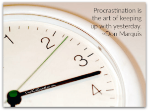 10 Keys for Better Decision Making. Procrastination. DearKidLoveMom.com