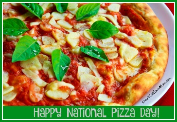 National Pizza Day! How Are You Going to Celebrate? DearKidLoveMom.com