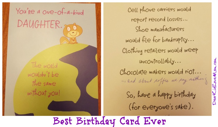 Best Birthday Card Ever. DearKidLoveMom.com