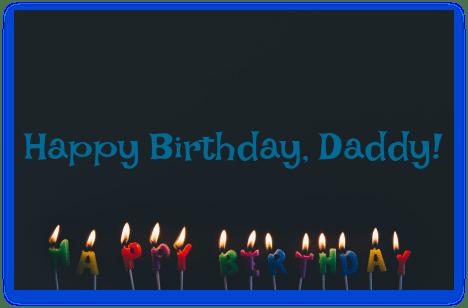 Happy Birthday, Daddy! DearKidLoveMom.com