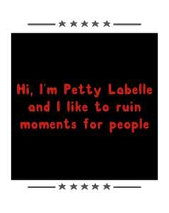 Dear Petty Labelle