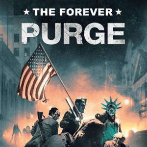 """""""The Forever Purge"""" Releases in Theaters"""