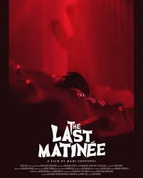 """""""The Last Matinee"""" Releases on VOD"""