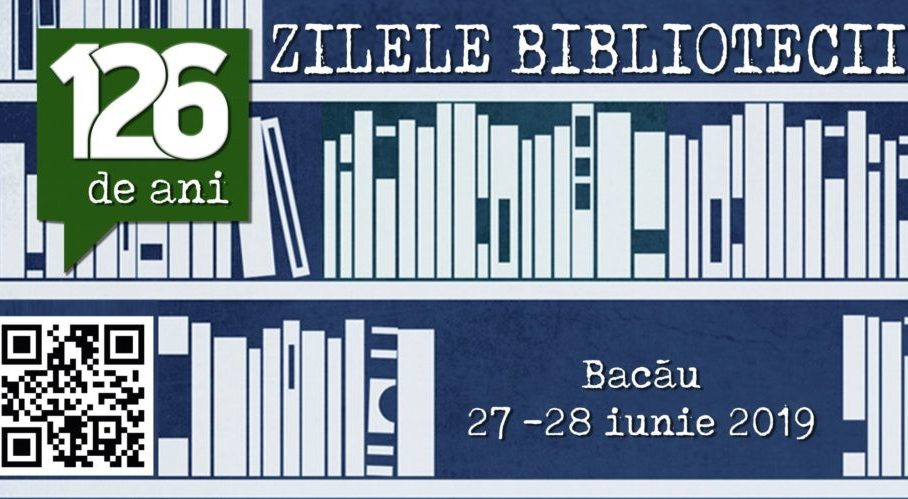 "Programul Zilelor Bibliotecii Județene ,,C. Sturdza"" Bacău"