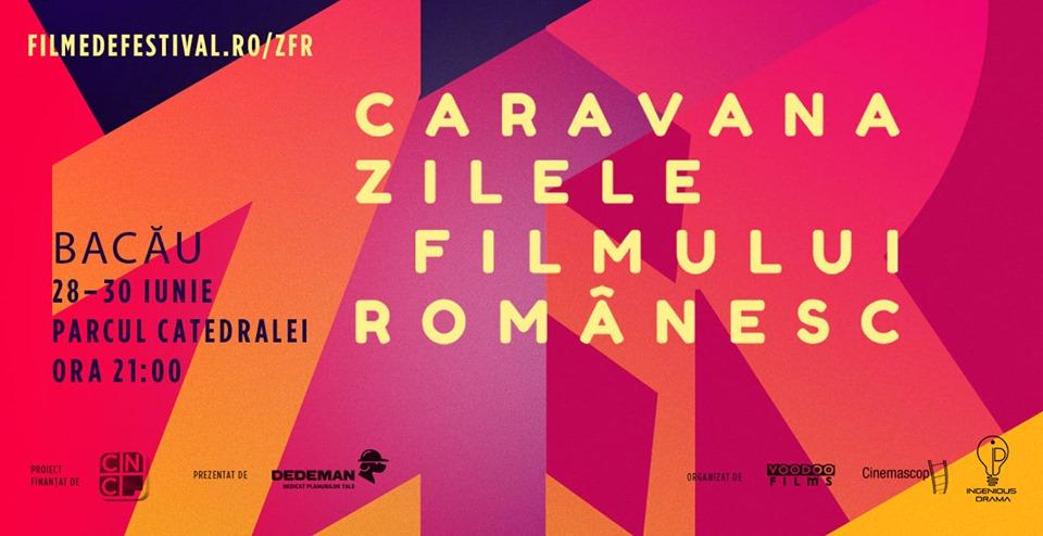 """Bacăul va fi gazda celei de-a VIII-a ediție a Caravanei ,,Zilele Filmului Românesc"""""""