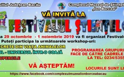 """,,Festivalul Științelor"""" organizat de Complexul Muzeal de Știintele Naturii """"Ion Borcea"""""""