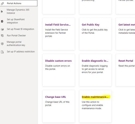 Custom Maintenance page for PowerApps portal/ Dynamics 365 portals
