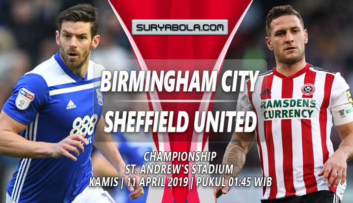Prediksi Birmingham City vs Sheffield United 11 April 2019