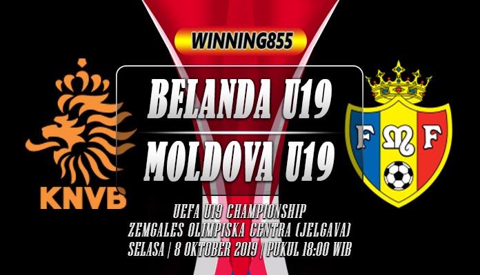 Prediksi Belanda U19 vs Moldova U19 8 Oktober 2019