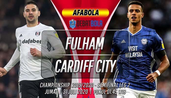Prediksi Fulham vs Cardiff City 31 Juli 2020
