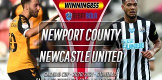 Prediksi Newport County vs Newcastle United 30 September 2020