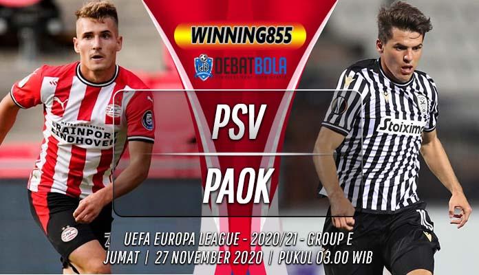 Prediksi PSV vs PAOK 27 November 2020