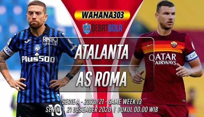 Prediksi Atalanta vs AS Roma 21 Desember 2020