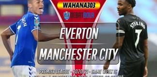 Prediksi Everton vs Manchester City 29 Desember 2020