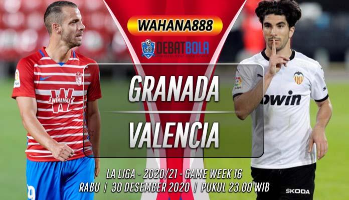 Prediksi Granada vs Valencia 30 Desember 2020
