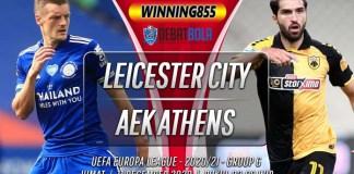 Prediksi Leicester City vs AEK Athens 11 Desember 2020