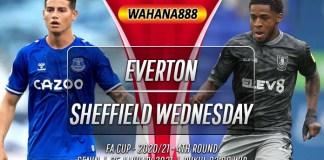 Prediksi Everton vs Sheffield Wednesday 25 Januari 2021