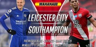Prediksi Leicester City vs Southampton 17 Januari 2021