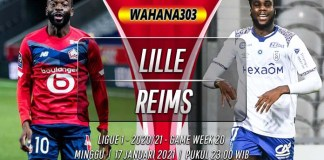 Prediksi Lille vs Reims 17 Januari 2021