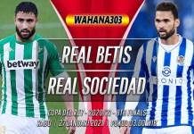 Prediksi Real Betis vs Real Sociedad 27 Januari 2021